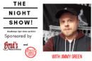 The Night Show with Jimmy Green